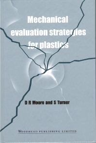 Mechanical Evaluation Strategies for Plastics - 1st Edition - ISBN: 9781855733794, 9781855737495