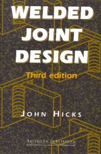 Welded Joint Design - 3rd Edition - ISBN: 9781855733862, 9781855738980