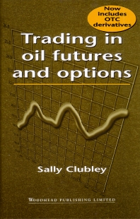 Cover image for Trading in Oil Futures and Options