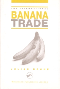The International Banana Trade - 1st Edition - ISBN: 9781855734050, 9781845692797
