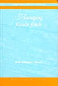 Managing Frozen Foods - 1st Edition - ISBN: 9781855734128, 9781855736528