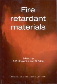 Fire Retardant Materials, 1st Edition,A. Richard Horrocks,D. Price,ISBN9781855734197