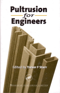 Pultrusion for Engineers - 1st Edition - ISBN: 9781855734258, 9781855738881