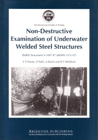 Non-Destructive Examination of Underwater Welded Structures - 1st Edition - ISBN: 9781855734272, 9781845699598