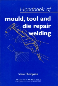 Cover image for Handbook of Mould, Tool and Die Repair Welding