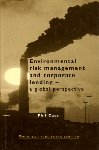 Cover image for Environmental Risk Management and Corporate Lending