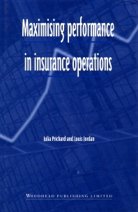 Maximising Performance in Insurance Operations - 1st Edition - ISBN: 9781855734388, 9781845692124