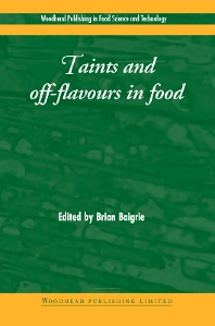 Taints and Off-Flavours in Foods - 1st Edition - ISBN: 9781855734494, 9781855736979