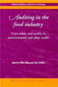 Auditing in the Food Industry, 1st Edition,M Dillon,C Griffith,ISBN9781855734500