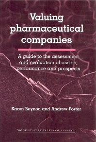 Valuing Pharmaceutical Companies - 1st Edition - ISBN: 9781855734586, 9781855739000