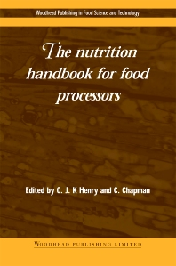 The Nutrition Handbook for Food Processors - 1st Edition - ISBN: 9781855734647, 9781855736658