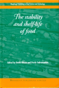 Cover image for The Stability and Shelf-Life of Food