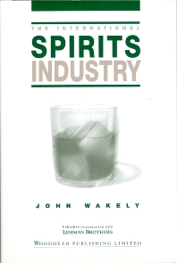 The International Spirits Industry - 1st Edition - ISBN: 9781855735118, 9781855738799