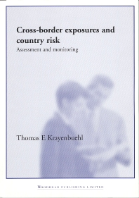 Cross-Border Exposures and Country Risk - 1st Edition - ISBN: 9781855735125, 9781855738812