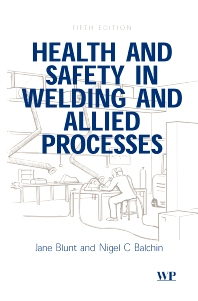 Health and Safety in Welding and Allied Processes - 5th Edition - ISBN: 9781855735385, 9781855737488
