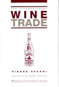 The International Wine Trade - 2nd Edition - ISBN: 9781855735422, 9781855738942