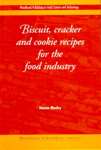Cover image for Biscuit, Cracker and Cookie Recipes for the Food Industry