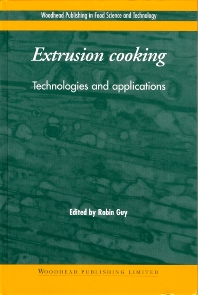 Extrusion Cooking - 1st Edition - ISBN: 9781855735590, 9781855736313