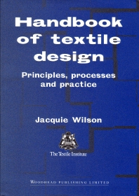 Handbook of Textile Design, 1st Edition,J Wilson,ISBN9781855735736