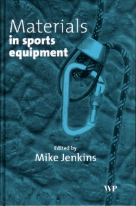 Materials in Sports Equipment - 1st Edition - ISBN: 9781855735996, 9781855738546