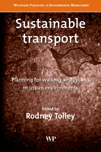 Sustainable Transport, 1st Edition,R Tolley,ISBN9781855736146
