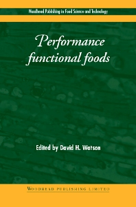 Performance Functional Foods - 1st Edition - ISBN: 9781855736719, 9781855736900