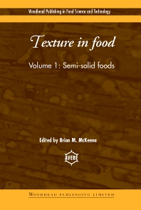 Texture in Food - 1st Edition - ISBN: 9781855736733, 9781855737082