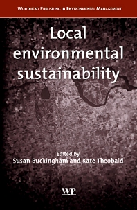 Local Environmental Sustainability, 1st Edition,S Buckingham,K Theobald,ISBN9781855736856