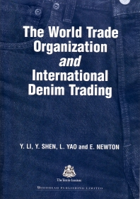 The World Trade Organization and International Denim Trading - 1st Edition - ISBN: 9781855736931, 9781845698515