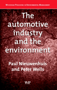 The Automotive Industry and the Environment - 1st Edition - ISBN: 9781855737136, 9781855738607