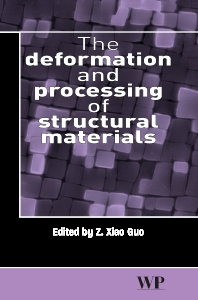 The Deformation and Processing of Structural Materials - 1st Edition - ISBN: 9781855737389, 9781845690786