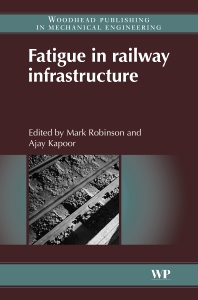 Cover image for Fatigue in Railway Infrastructure
