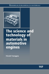 The Science and Technology of Materials in Automotive Engines, 1st Edition,H Yamagata,ISBN9781855737426