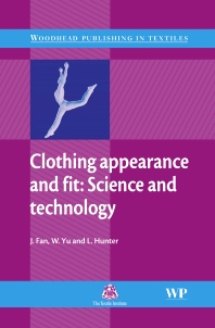 Clothing Appearance and Fit, 1st Edition,J Fan,W Yu,L Hunter,ISBN9781855737457
