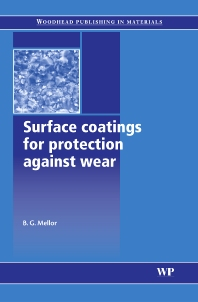 Cover image for Surface Coatings for Protection Against Wear