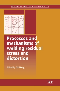Cover image for Processes and Mechanisms of Welding Residual Stress and Distortion
