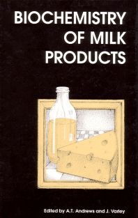 Biochemistry of Milk Products - 1st Edition - ISBN: 9781855737754, 9780857093066