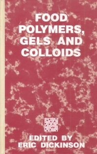 Food Polymers, Gels and Colloids - 1st Edition - ISBN: 9781855737877, 9781845698331