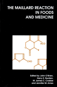 Cover image for The Maillard Reaction in Foods and Medicine