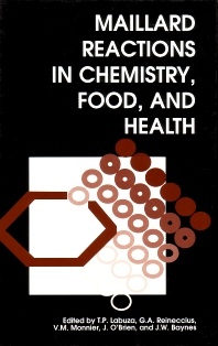Cover image for Maillard Reactions in Chemistry, Food and Health