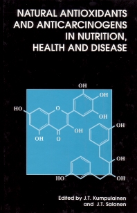 Cover image for Natural Antioxidants and Anticarcinogens in Nutrition, Health and Disease