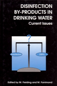 Disinfection By-Products in Drinking Water - 1st Edition - ISBN: 9781855738034, 9780857090324