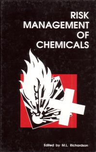 Risk Management of Chemicals - 1st Edition - ISBN: 9781855738126, 9781782424956
