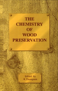Cover image for The Chemistry of Wood Preservation
