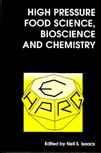 High Pressure Food Science, Bioscience and Chemistry - 1st Edition - ISBN: 9781855738232, 9781845698379
