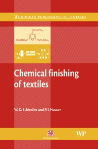 Chemical Finishing of Textiles, 1st Edition,W D Schindler,P J Hauser,ISBN9781855739055
