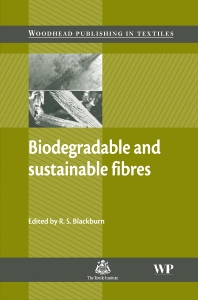 Biodegradable and Sustainable Fibres - 1st Edition - ISBN: 9781855739161, 9781845690991