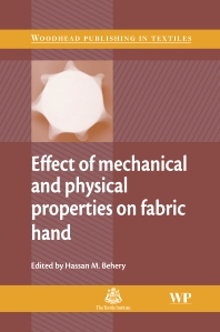 Effect of Mechanical and Physical Properties on Fabric Hand - 1st Edition - ISBN: 9781855739185, 9781845690984