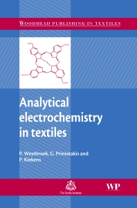 Analytical Electrochemistry in Textiles - 1st Edition - ISBN: 9781855739192, 9781845690878