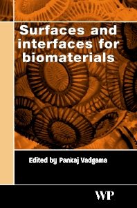 Cover image for Surfaces and Interfaces for Biomaterials